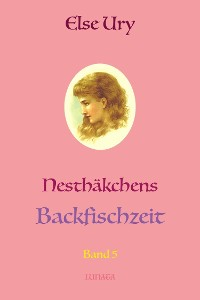 Cover Nesthäkchens Backfischzeit