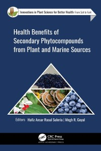 Cover Health Benefits of Secondary Phytocompounds from Plant and Marine Sources
