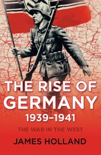 Cover Rise of Germany, 1939-1941