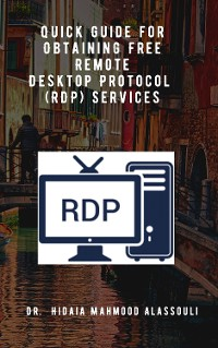 Cover Quick Guide for Obtaining Free Remote Desktop Protocol  (RDP) Services