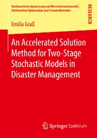 Cover An Accelerated Solution Method for Two-Stage Stochastic Models in Disaster Management