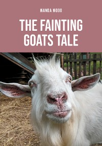 Cover The Fainting Goats Tale