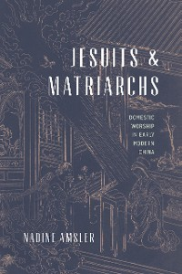 Cover Jesuits and Matriarchs