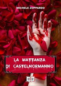 Cover La mattanza di Castelnormanno