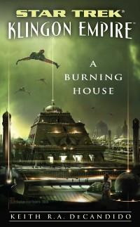 Cover Star Trek: The Next Generation: Klingon Empire: A Burning House