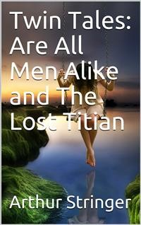 Cover Twin Tales: Are All Men Alike and The Lost Titian