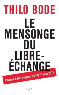 Cover Le mensonge du libre-échange