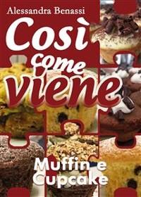 Cover Così come viene. Muffin e cupcake