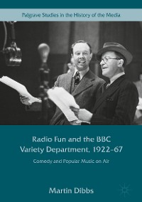 Cover Radio Fun and the BBC Variety Department, 1922—67