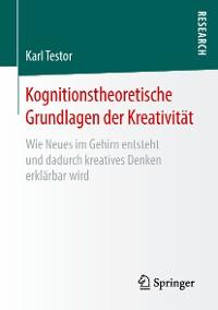 Cover Kognitionstheoretische Grundlagen der Kreativität