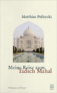 Cover Meine Reise zum Tadsch Mahal