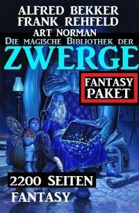 Cover Die magische Bibliothek der Zwerge: 2200 Seiten Fantasy