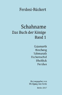 Cover Schahname - Das Buch der Könige, Band 1