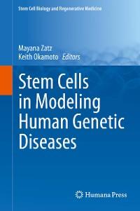 Cover Stem Cells in Modeling Human Genetic Diseases