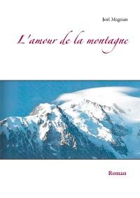Cover L'amour de la montagne