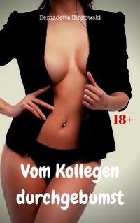 Cover Vom Kollegen durchgebumst