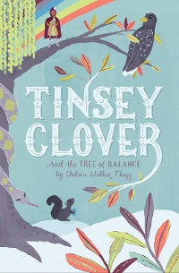 Cover Tinsey Clover and the Tree of Balance