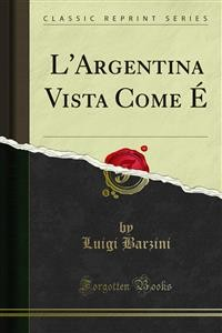 Cover L'Argentina Vista Come É