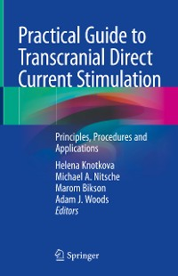 Cover Practical Guide to Transcranial Direct Current Stimulation