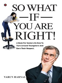Cover So What If You Are Right