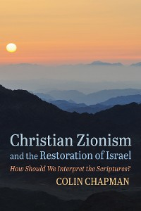 Cover Christian Zionism and the Restoration of Israel