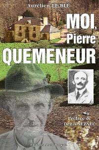 Cover Moi, Pierre Quéméneur