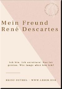 Cover Mein Freund René Descartes