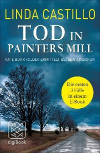 Cover Tod in Painters Mill. Kate Burkholder ermittelt bei den Amischen