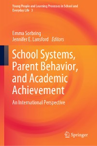 Cover School Systems, Parent Behavior, and Academic Achievement