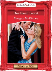 Cover One Small Secret (Mills & Boon Vintage Desire)