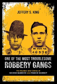 Cover One of the Most Troublesome Robbery Gangs