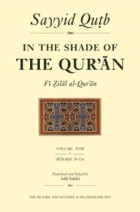 Cover In the Shade of the Qur'an Vol. 18 (Fi Zilal al-Qur'an)