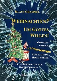Cover Weihnachten? Um Gottes Willen!