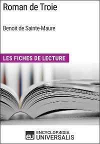 Cover Roman de Troie de Benoit de Sainte-Maure