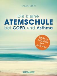 Cover Die kleine Atemschule bei COPD und Asthma