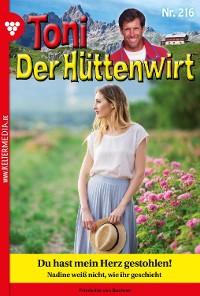 Cover Toni der Hüttenwirt 216 – Heimatroman
