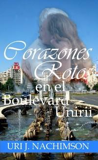 Cover Corazones Rotos en el Boulevard Unirii