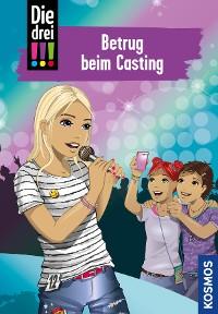 Cover Die drei !!!, 2, Betrug beim Casting (drei Ausrufezeichen)
