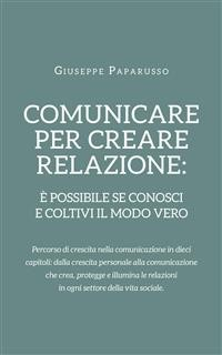 Cover Comunicare per creare relazione