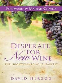 Cover Desperate for New Wine