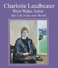 Cover Charlotte Leadbeater: West Wales Artist