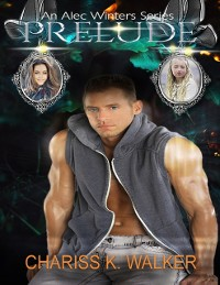 Cover Prelude - An Alec Winters Series, Book 1
