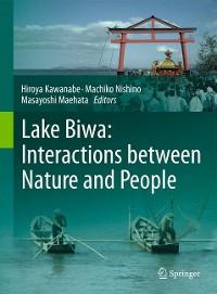 Cover Lake Biwa: Interactions between Nature and People