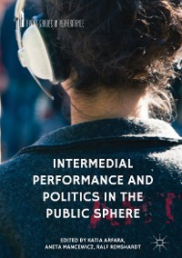 Cover Intermedial Performance and Politics in the Public Sphere