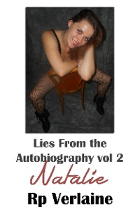 Cover Lies From The Autobiography vol 2 Natalie