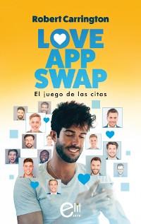 Cover Love App Swap. El juego de las citas