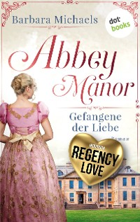 Cover Abbey Manor - Gefangene der Liebe