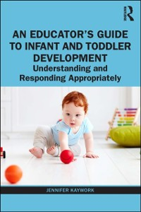 Cover Educator's Guide to Infant and Toddler Development