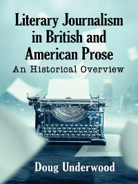Cover Literary Journalism in British and American Prose