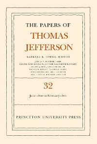 Cover The Papers of Thomas Jefferson, Volume 32